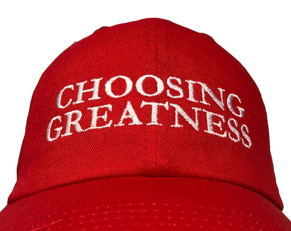 Choosing Greatness -  Ball Cap (Red or Black with White Stitching)