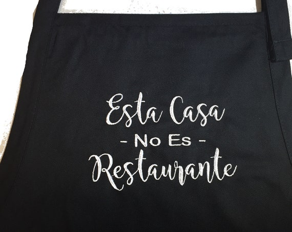 Esta Casa No Es Restaurante  (Adult Apron) In various colors