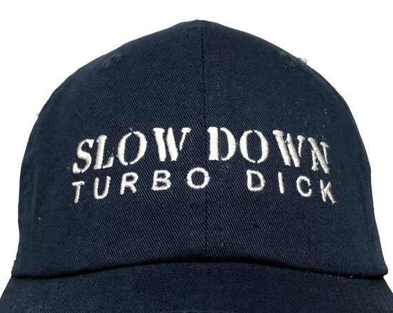 Slow Down Turbo Dick (Polo Style Ball Various Colors with White Stitching)
