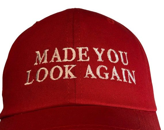 Made You Look Again -  Ball Cap (Various Colors with White Stitching)