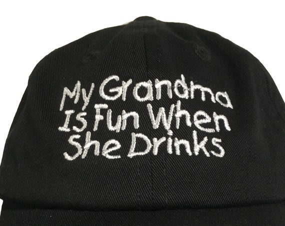 My Grandma or Pa is fun when she/he drinks (Polo Style INFANT Ball Cap in various colors)