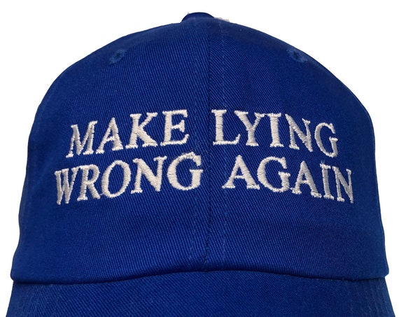 Make Lying Wrong Again -  Ball Cap (Various Colors with White Stitching)