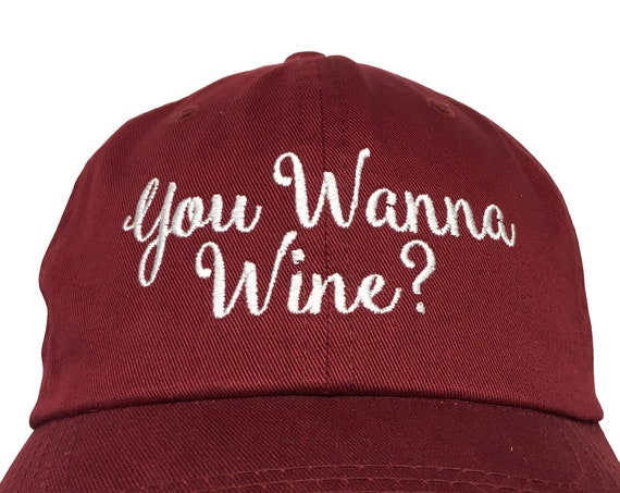 You Wanna Wine?  (Polo Style Ball available in different colors)