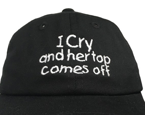I Cry and her top comes off (Polo Style INFANT Ball Cap in various colors)
