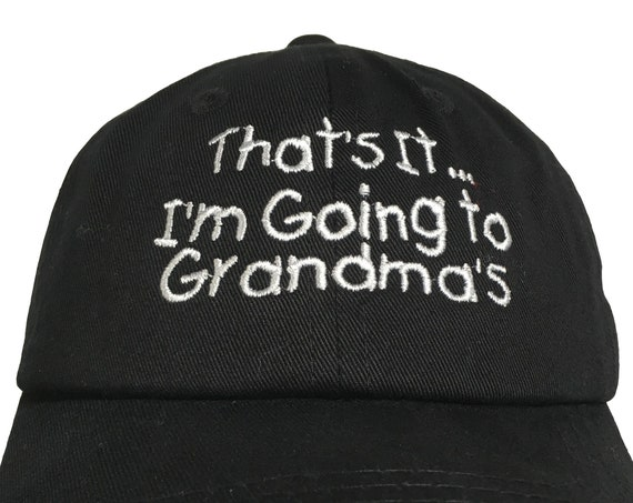 That's it I'm going to Grandma or pa's (Polo Style INFANT Ball Cap in various colors)