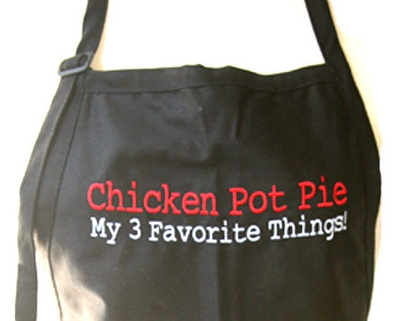Chicken Pot Pie My 3 Favorite Things (Adult Apron)