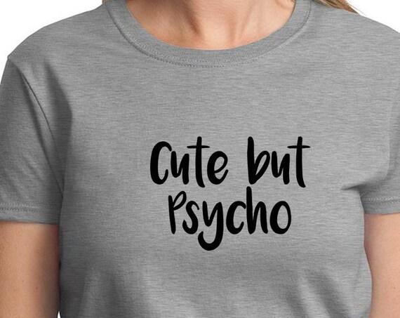 Cute But Psycho - Ladies T-Shirt
