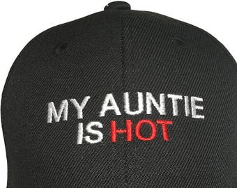 My Auntie is Hot (Youth Size Dad Cap Polo Style Ball Cap - Black with White  Stitching) 9b5a601cd154
