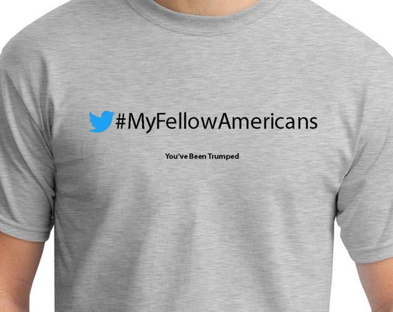 My Fellow Americans (You've Been Trumped) Mens Ash Gray T-shirt
