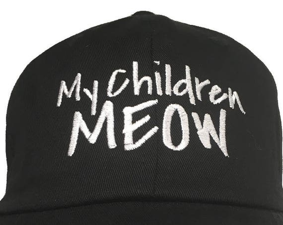 My Children MEOW (Polo Style Ball Cap in various colors)