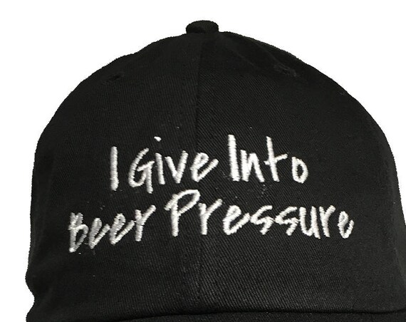 I Give Into Beer Pressure - Polo Style Ball Cap (Black)