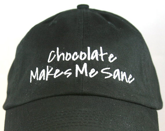 Chocolate Makes Me Sane (Polo Style Ball Black with White Stitching)