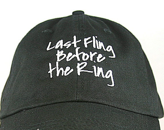 Last Fling Before the Ring - Ball Cap (Black with White Stitching)