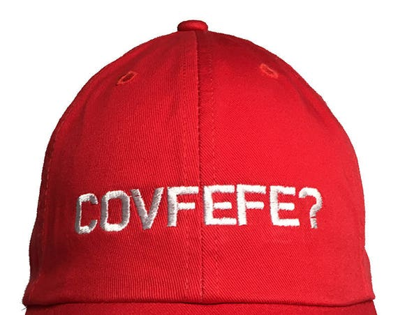 COVFEFE? -  Ball Cap (Available in Various Color Combos)