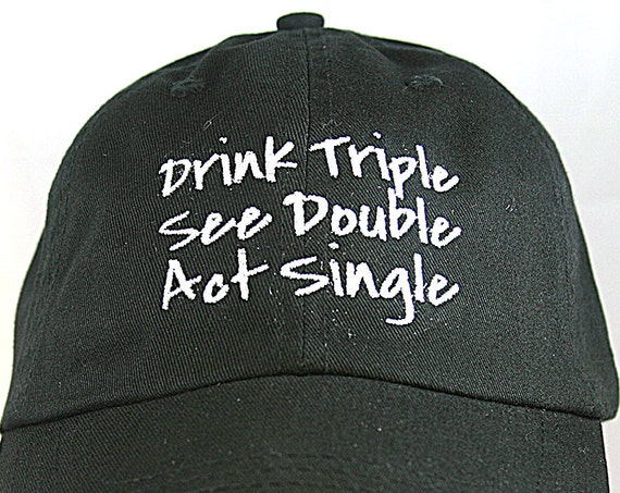 Drink Triple See Double Act Single - Polo Style Ball Cap (Black with White Stitching)