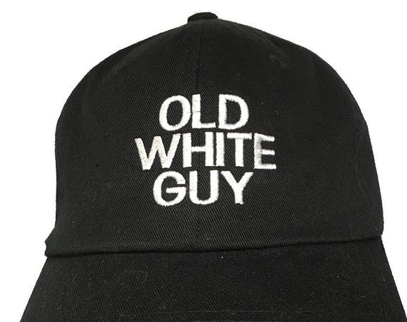 OLD WHITE GUY (Polo Style Ball Cap available in Colors)