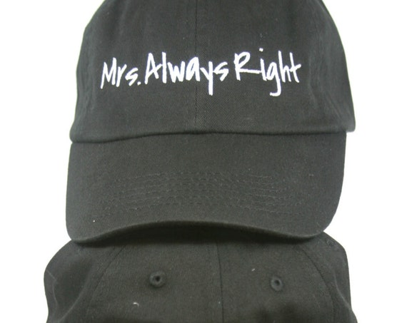 Mr Right & Mrs Always Right Set of Hats (2) New Style - Ball Cap (Black with White Stitching)