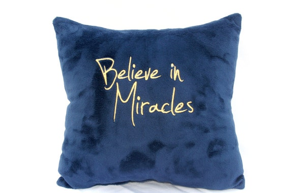 Believe in Miracles (Customized Pillow)