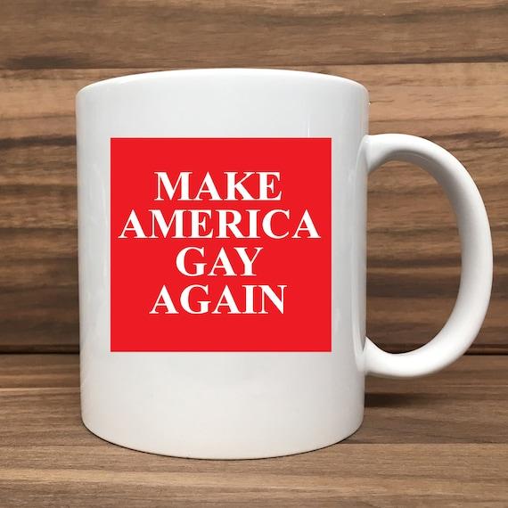 Coffee Mug - Make America Gay Again - Double Sided Printing 11 oz Mug