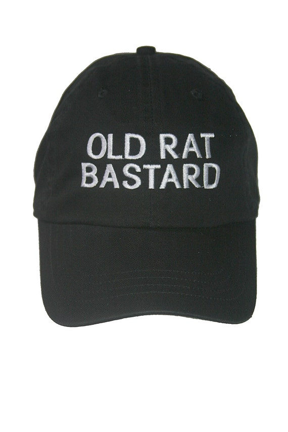 OLD RAT BASTARD (Polo Style Ball Cap available in Colors)