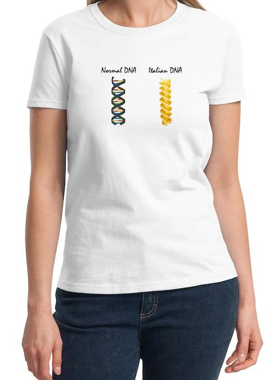 Normal DNA vs. Italian DNA-  Ladies T-Shirt (White)