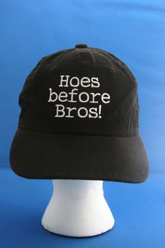 Hoes before Bros! - Ball Cap (Black with White Stitching)