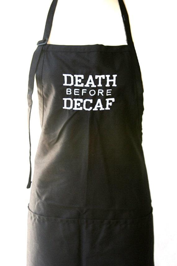 Death before Decaf (Adult Apron)