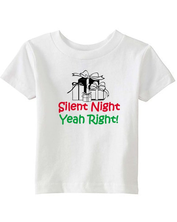 Silent Night Yeah Right! - Kids T-shirt