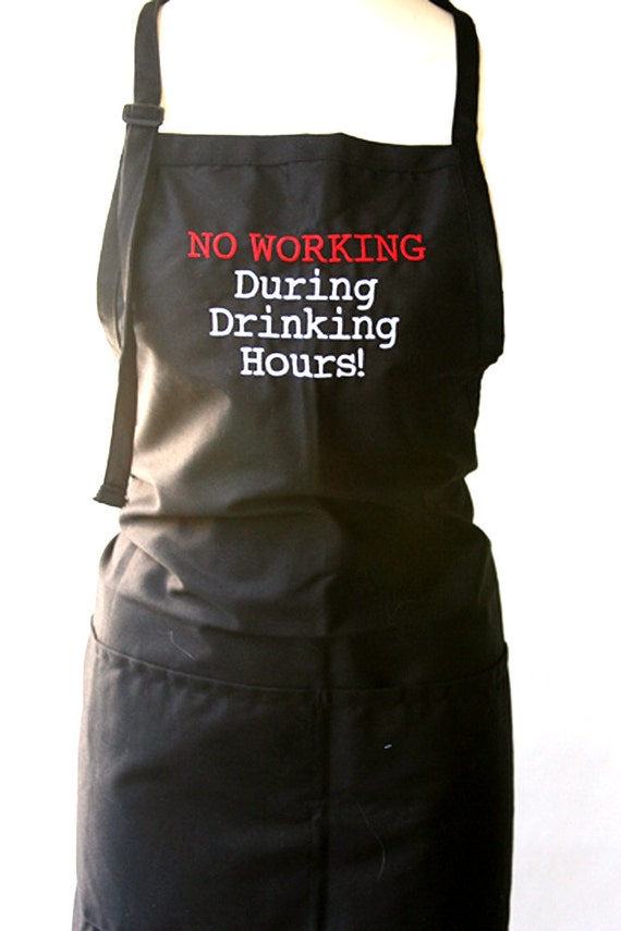 No working during drinking hours (Adult Apron)
