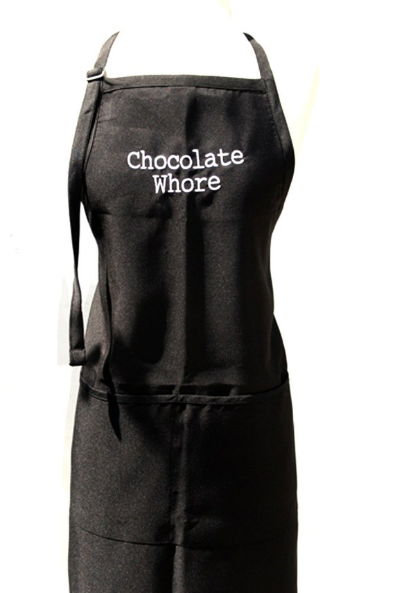 Chocolate Whore (Adult Apron) Available in Colors too