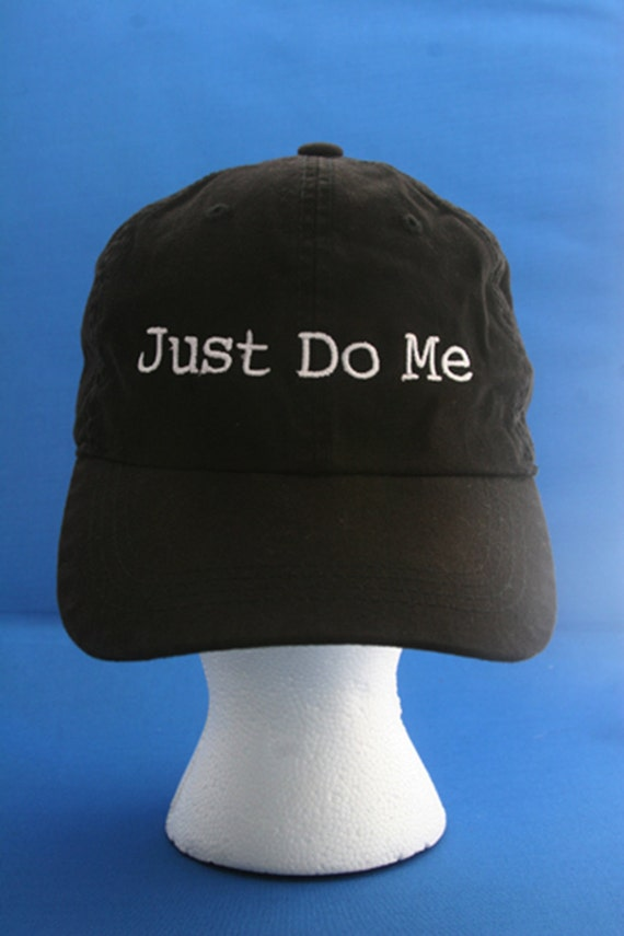 Just Do Me - Ball Cap (Black with White Stitching)