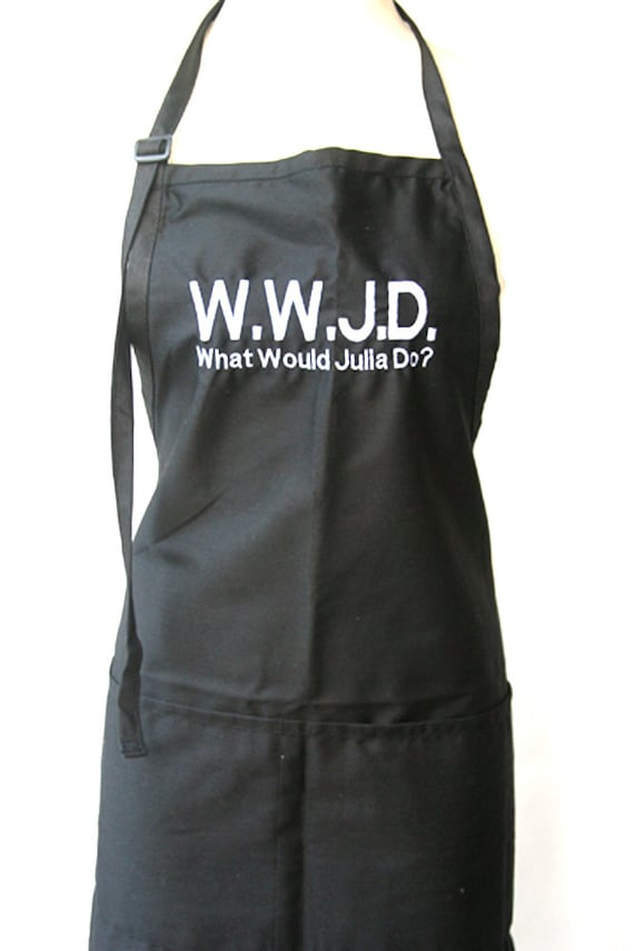 WWJD What would Julia Do? (Adult Apron) Available in Colors too.