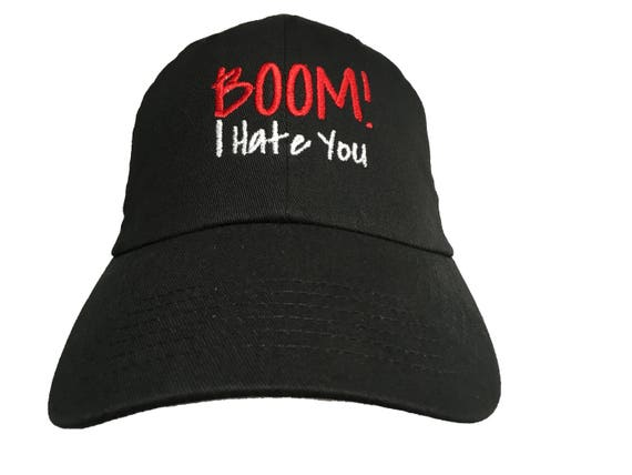 Boom! I Hate You (Polo Style Ball Cap - Black)