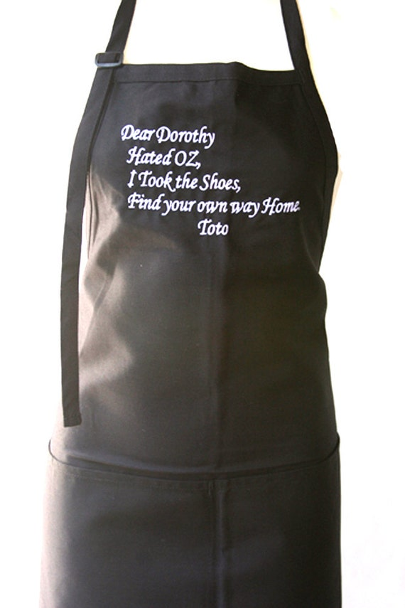 Dear Dorothy, Hated Oz, Took the Shoes... (Adult Apron)