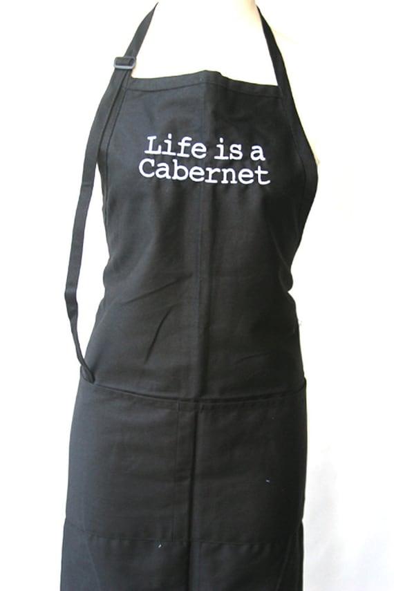 Life is a Cabernet  (Adult Apron)