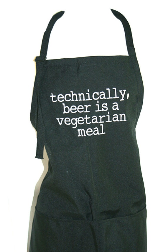 Technically, beer is a vegetarian meal.  (Adult Apron in Various Colors)