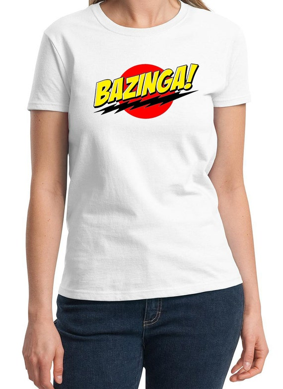 Bazinga! -  Ladies T-Shirt (Colors Available too)