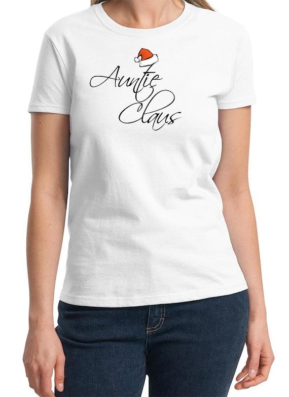 Auntie Claus -  Ladies T-Shirt