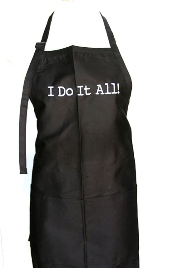 I do it All! (Adult Apron)