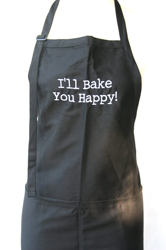I'll Bake You Happy (Adult Apron in various colors)