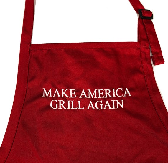 Make American Grill Again (Adult Apron in various colors)