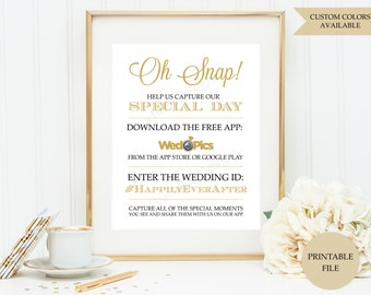 Wedpics sign (PRINTABLE FILE) - Wedpics app sign - Oh snap sign - Wed pics sign SB001