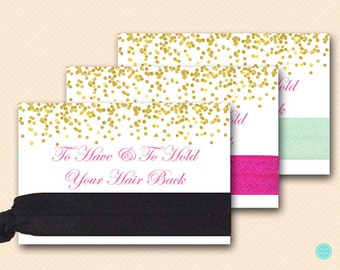 To Have To Hold Your Hair Back Card, Bridal Shower Hair Tie Cards, Hens party Hair Ties, Bachelorette Party Favors, Team, BS63 ds