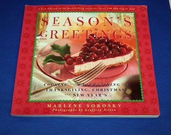 Vintage Season's Greetings Cooking and Entertaining for Thanksgiving Christmas New Years Cookbook Cookie Recipe Book Recipes Marlene Sorosky