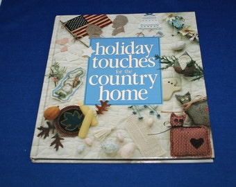 Vintage Holiday Touches Country Home Wonderful Book Memories Making Series Leisure Arts Crafting Book Christmas Thanksgiving Crafts Craft