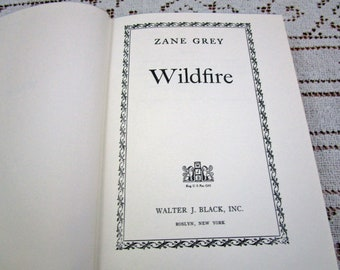 Vintage Zane Grey Wildfire, Printed in USA, 1945 Hardcover Book Western Cowboy Story Teller Literary Fiction