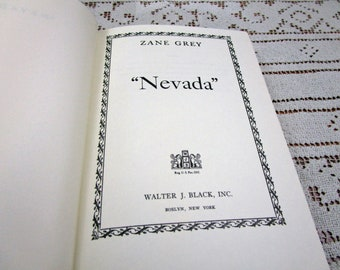 Vintage Zane Grey Nevada, Printed in USA, 1956 Hardcover Book Western Cowboy Story Teller Literary Fiction