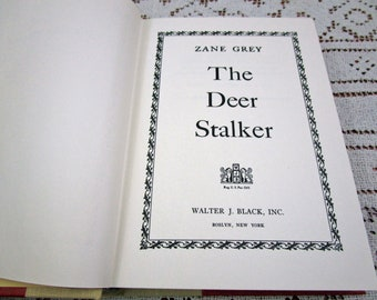 Vintage Zane Grey Deer Stalker, Printed in USA, 1953 Hardcover Book Western Cowboy Story Teller Literary Fiction