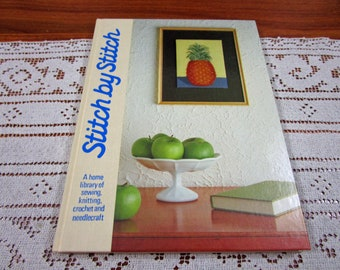 Stitch by Stitch Volume 15 - A Home Library Of Sewing Knitting Crochet and Needlecraft Craft Hardcover Book Crocheting Patterns Torstar