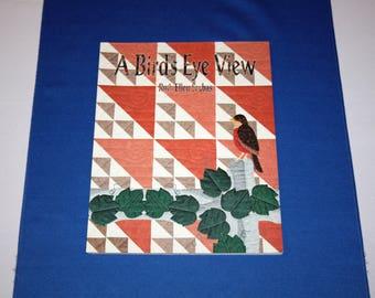 Vintage A Birds Eye View Quilting Pattern Book By Ruth Ellen Srubas 1993 Radley House Publishing Quilts Vintage Quilt Book Projects Patterns